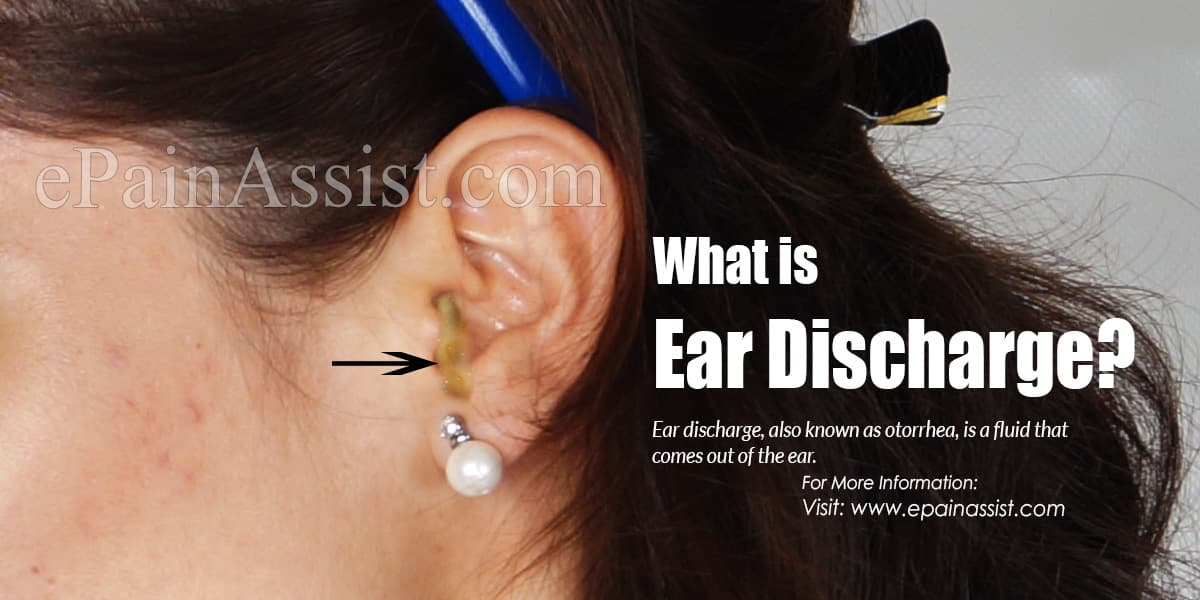 What is Ear Discharge?