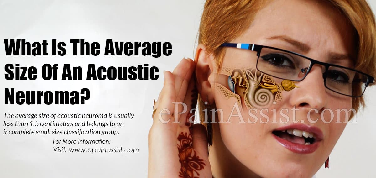 What Is The Average Size Of An Acoustic Neuroma?