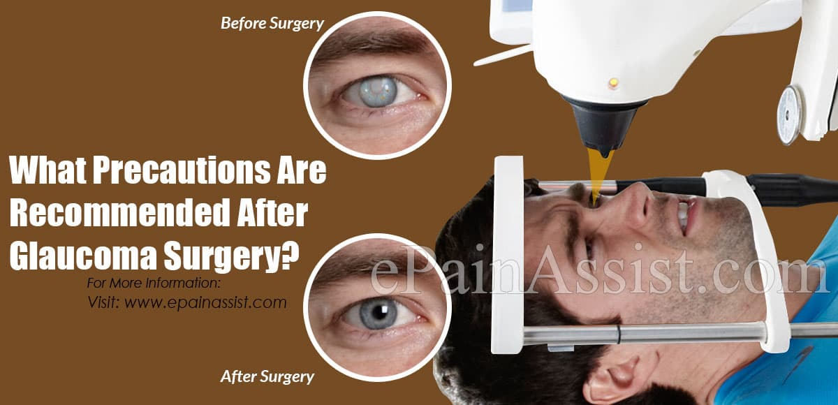 What Precautions Are Recommended After Glaucoma Surgery?