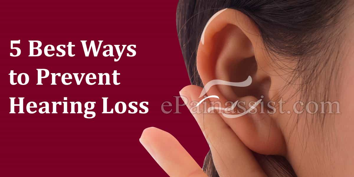 5 Best Ways to Prevent Hearing Loss