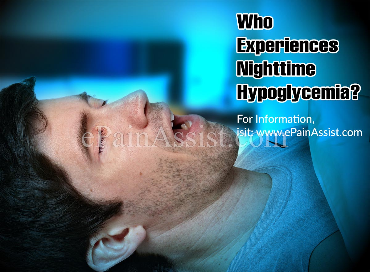 Who Experiences Nighttime Hypoglycemia?