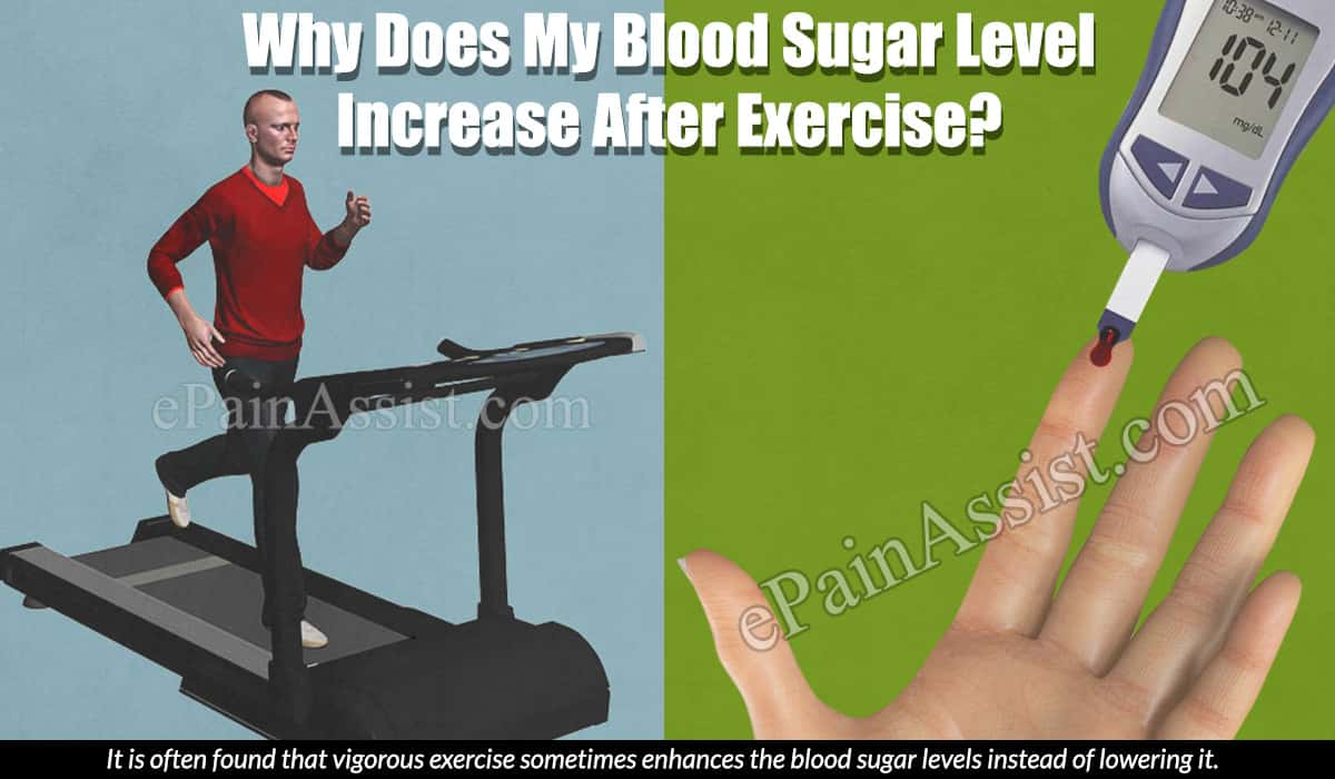 Why Does My Blood Sugar Level Increase After Exercise?