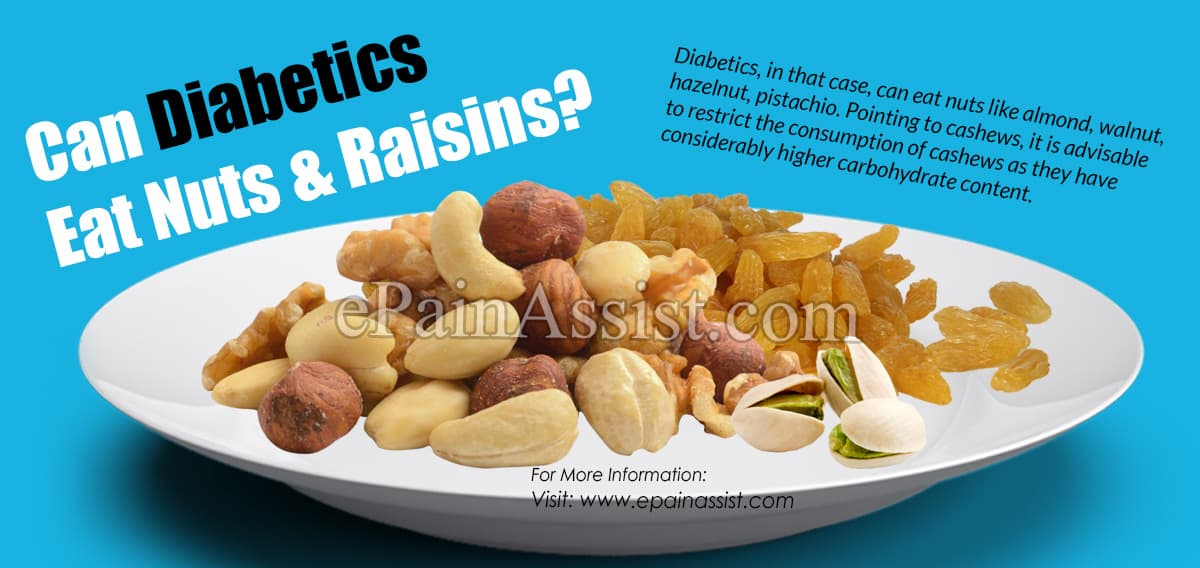 Can Diabetics Eat Nuts & Raisins?
