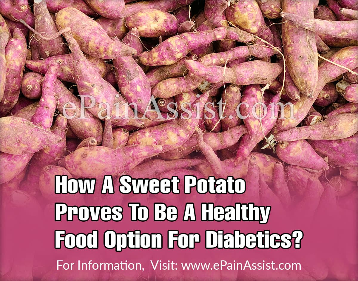How A Sweet Potato Proves To Be A Healthy Food Option For Diabetics?