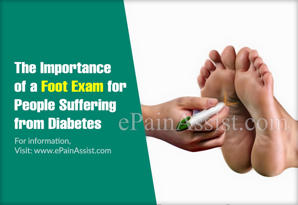 The Importance of a Foot Exam for People Suffering from Diabetes