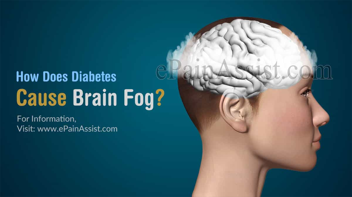 How Does Diabetes Cause Brain Fog?