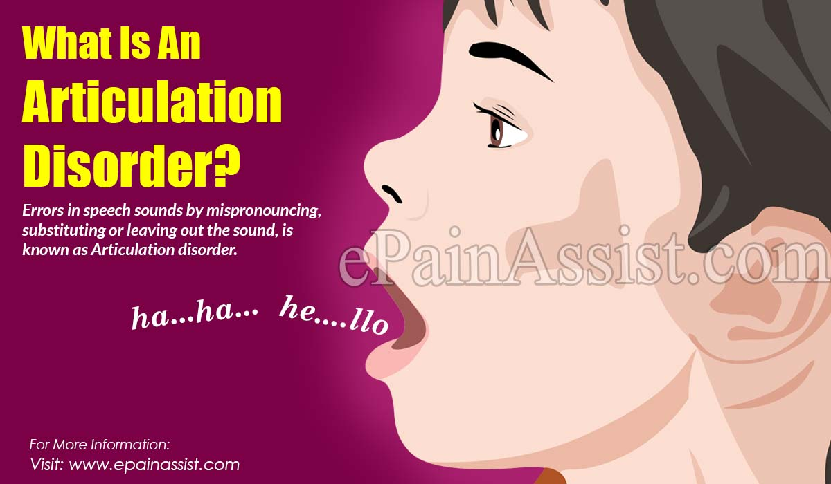 What Is An Articulation Disorder?