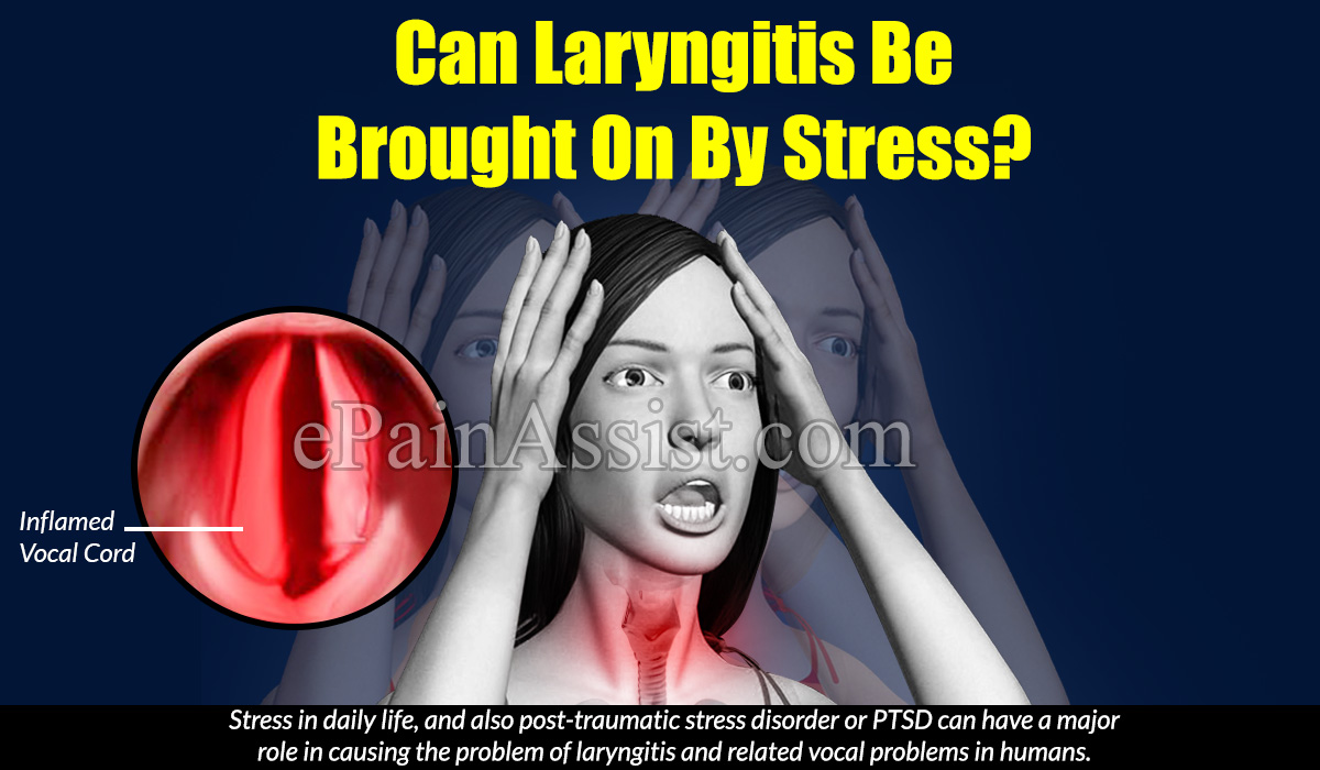 Can Laryngitis Be Brought On By Stress?