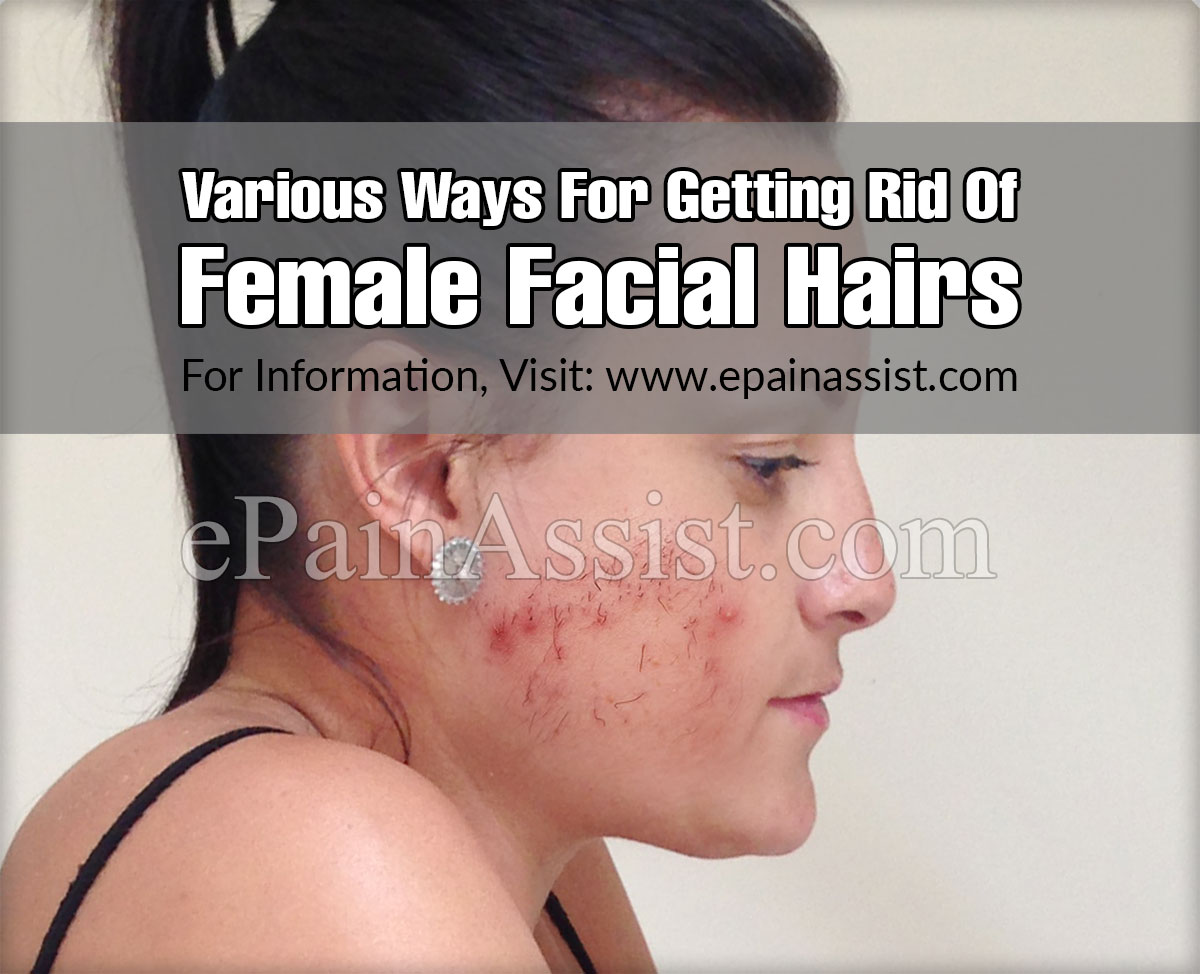 Various Ways For Getting Rid Of Female Facial Hairs