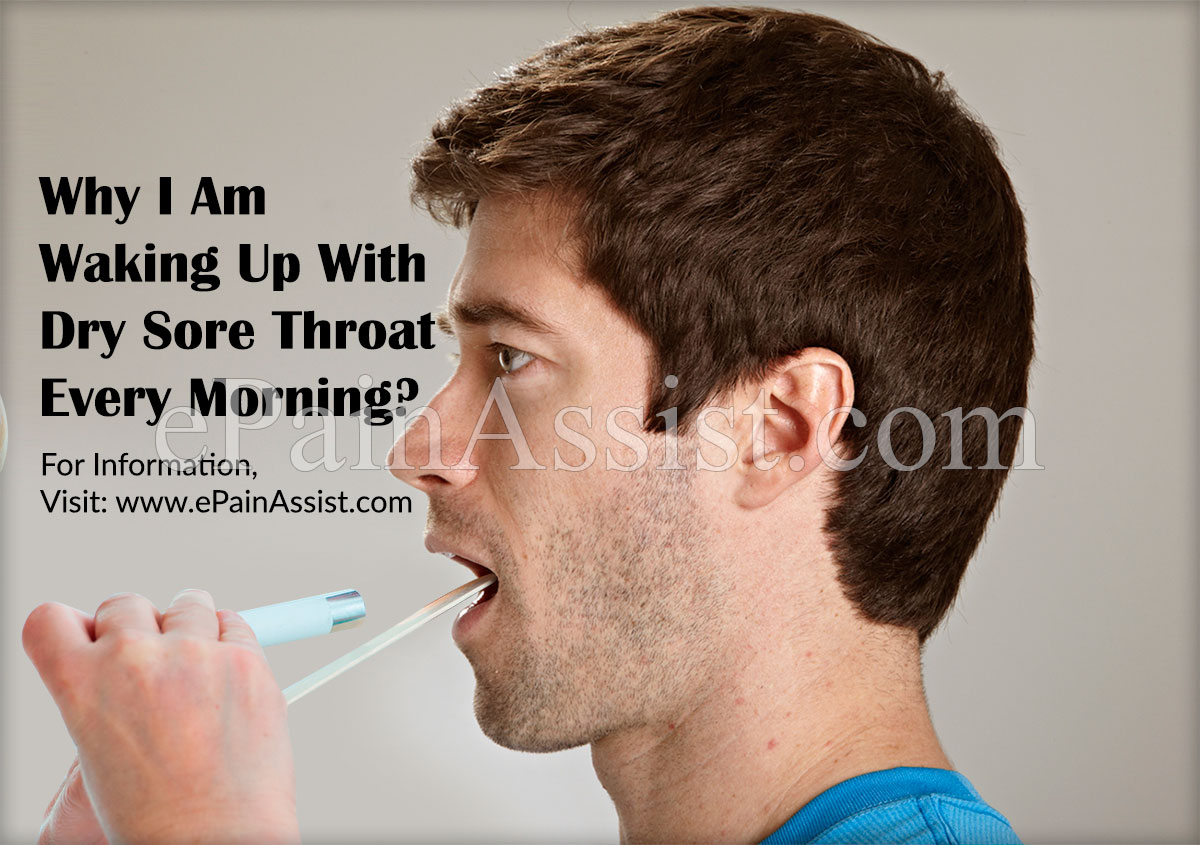 Why I Am Waking Up With Dry Sore Throat Every Morning?
