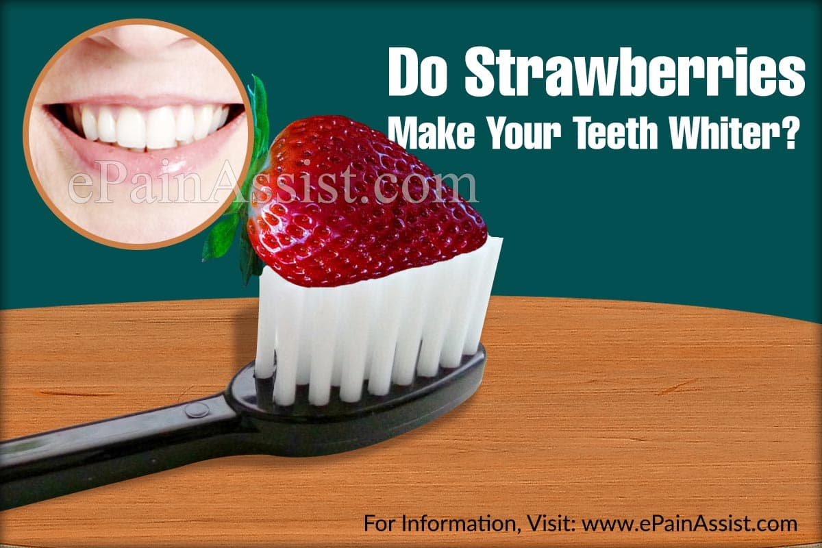 Do Strawberries Make Your Teeth Whiter?