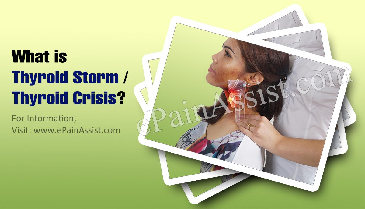 What is Thyroid Storm or Thyroid Crisis?