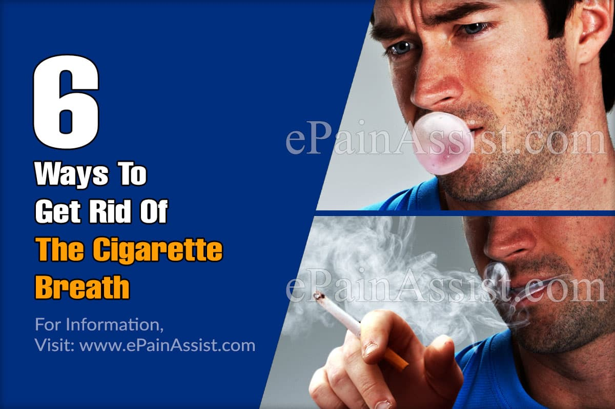 6 Ways To Get Rid Of The Cigarette Breath