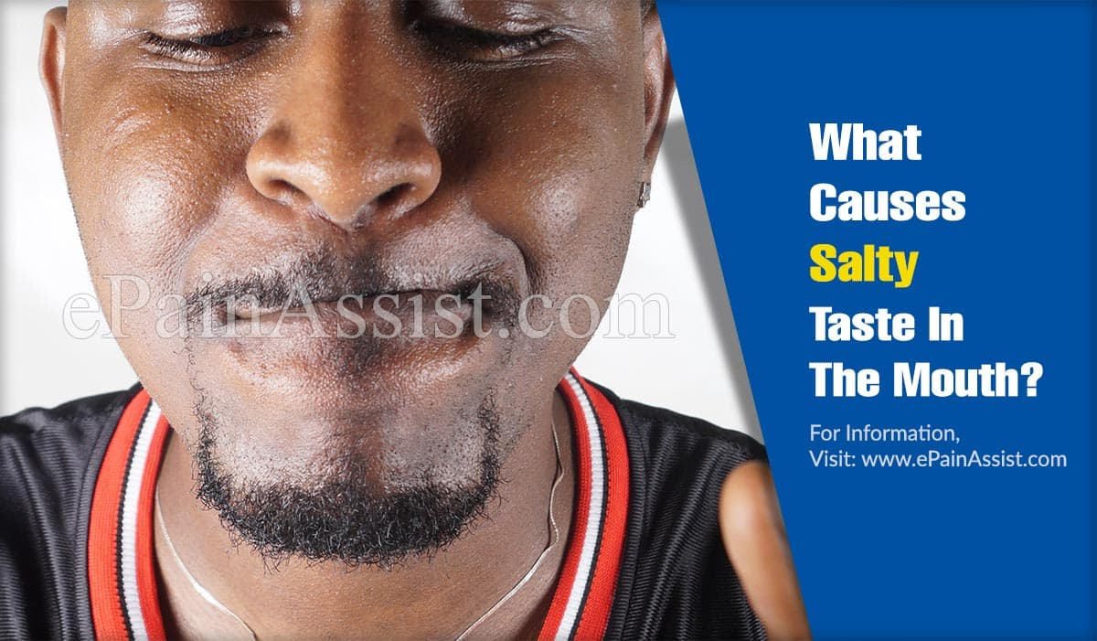 What Causes Salty Taste In The Mouth?