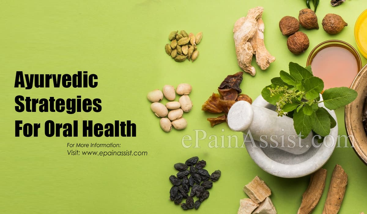 Ayurvedic Strategies For Oral Health