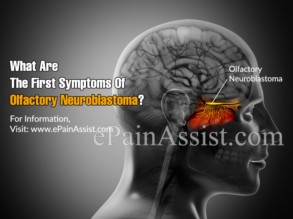 What Are The First Symptoms Of Olfactory Neuroblastoma?