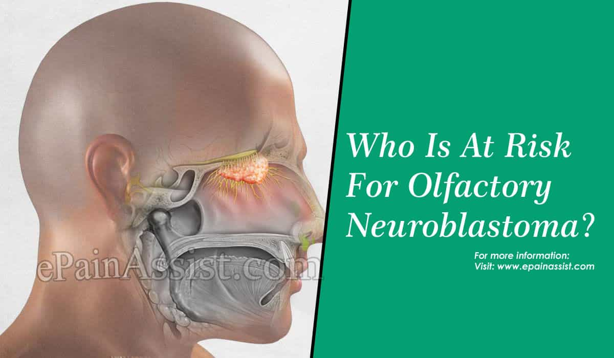 Who Is At Risk For Olfactory Neuroblastoma?