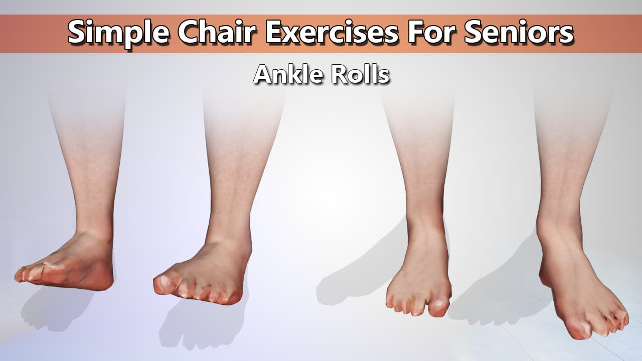 Ankle And Wrist Rolls Chair Exercises For Seniors