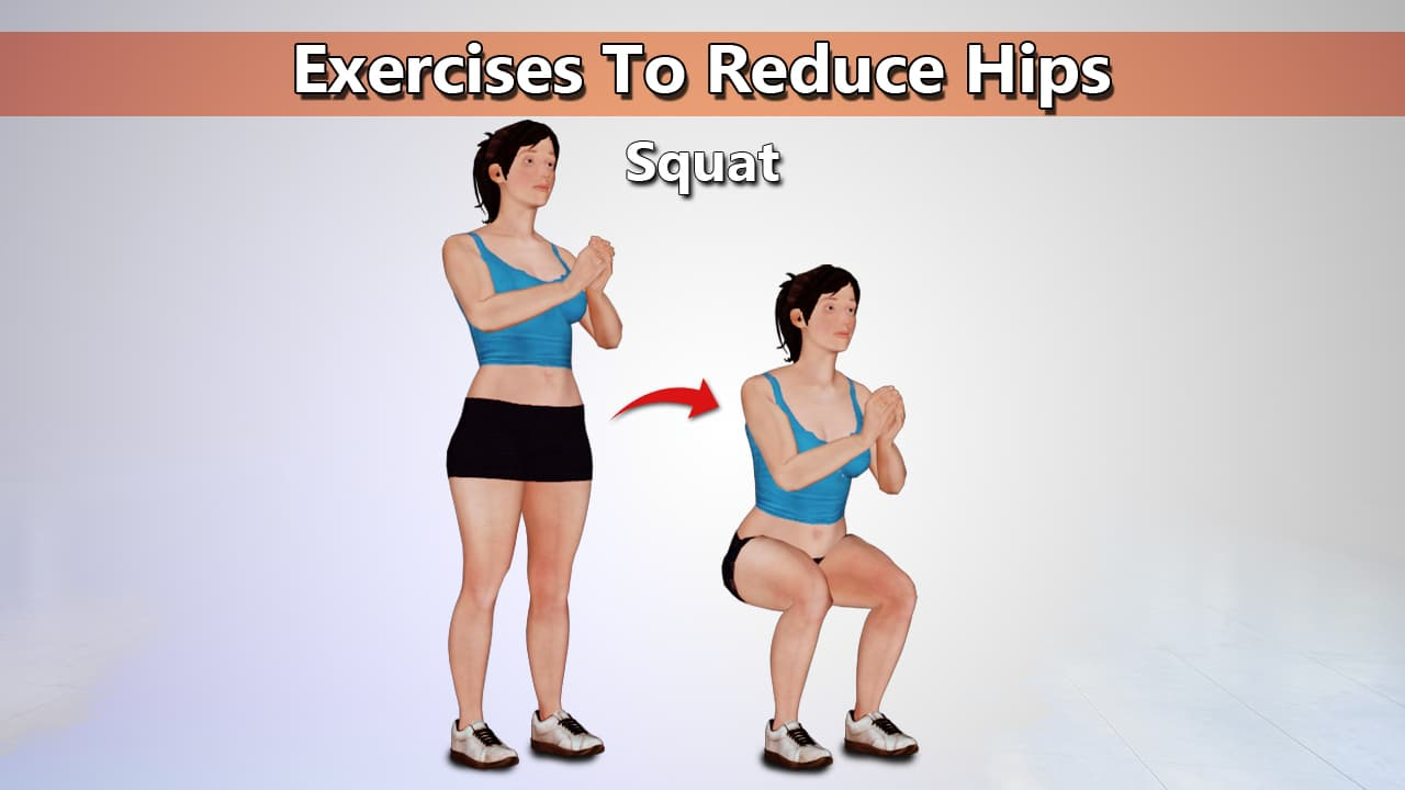 Squat Exercises To Reduce Hips