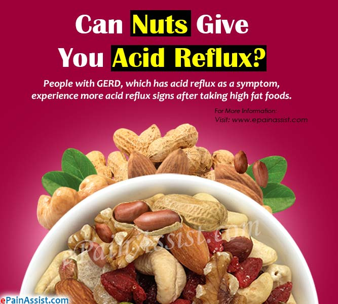 Can Nuts Give You Acid Reflux?