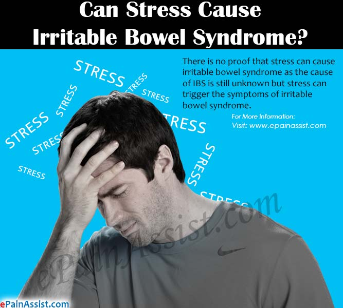 Can Stress Cause Irritable Bowel Syndrome?