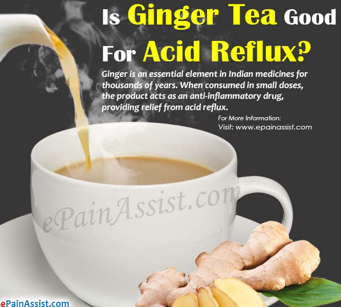 Is Ginger Tea Good For Acid Reflux?