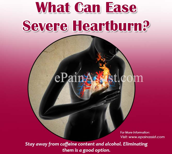 What Can Ease Severe Heartburn?