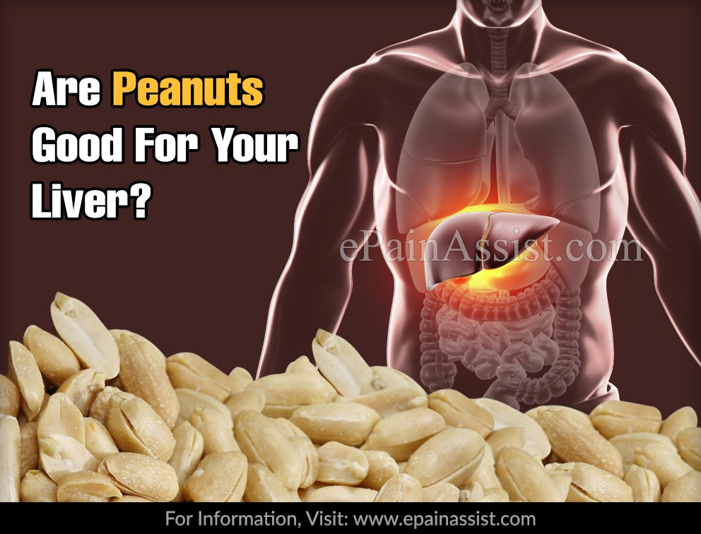 Are Peanuts Good For Your Liver?