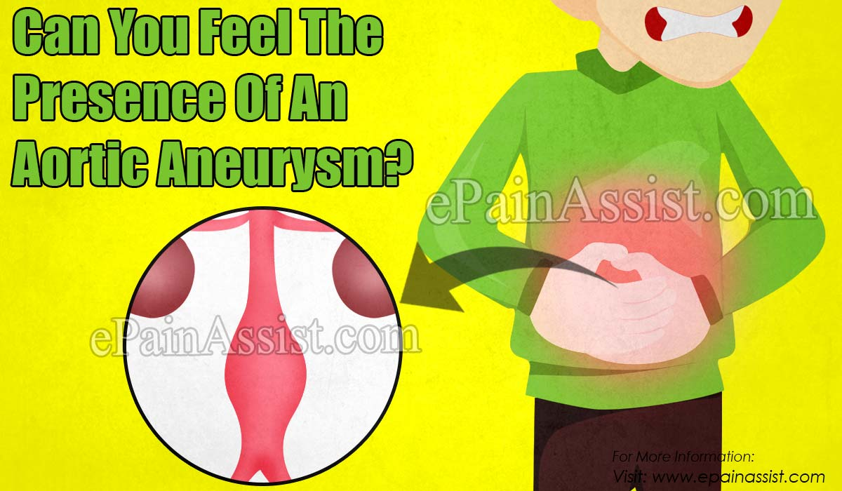 Can You Feel The Presence Of An Aortic Aneurysm?