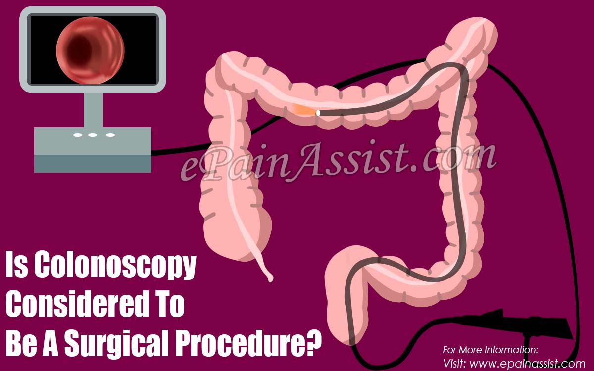 Is Colonoscopy Considered To Be A Surgical Procedure?