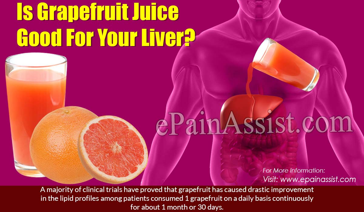 Is Grapefruit Juice Good For Your Liver?