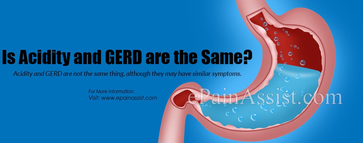 Is Acidity and GERD are the Same?