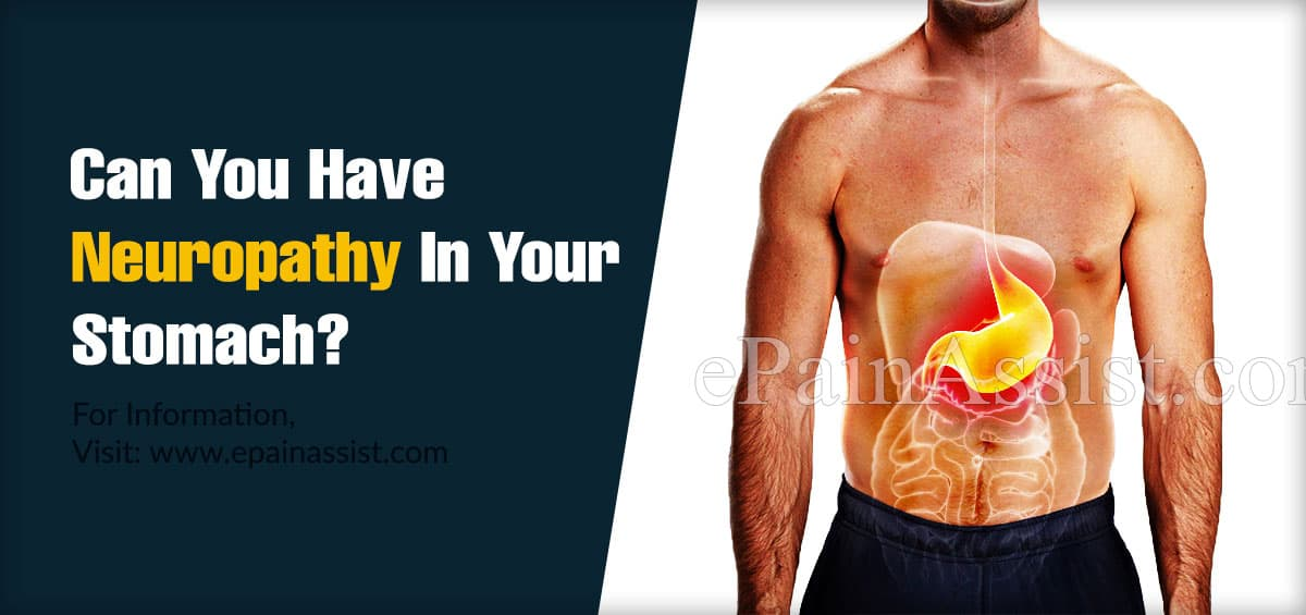 Can You Have Neuropathy In Your Stomach?