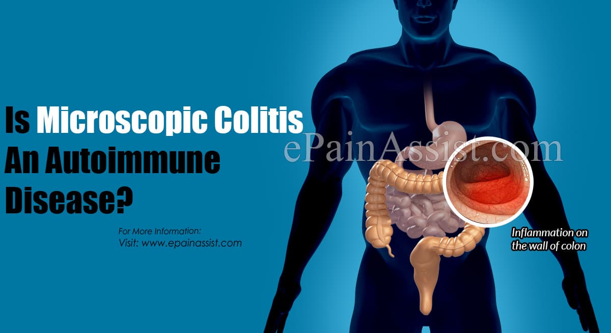 Is Microscopic Colitis An Autoimmune Disease?