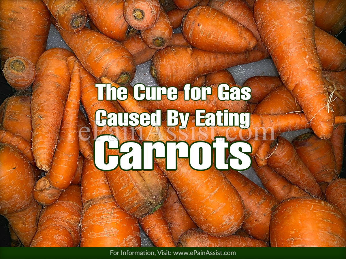 The Cure for Gas Caused By Eating Carrots
