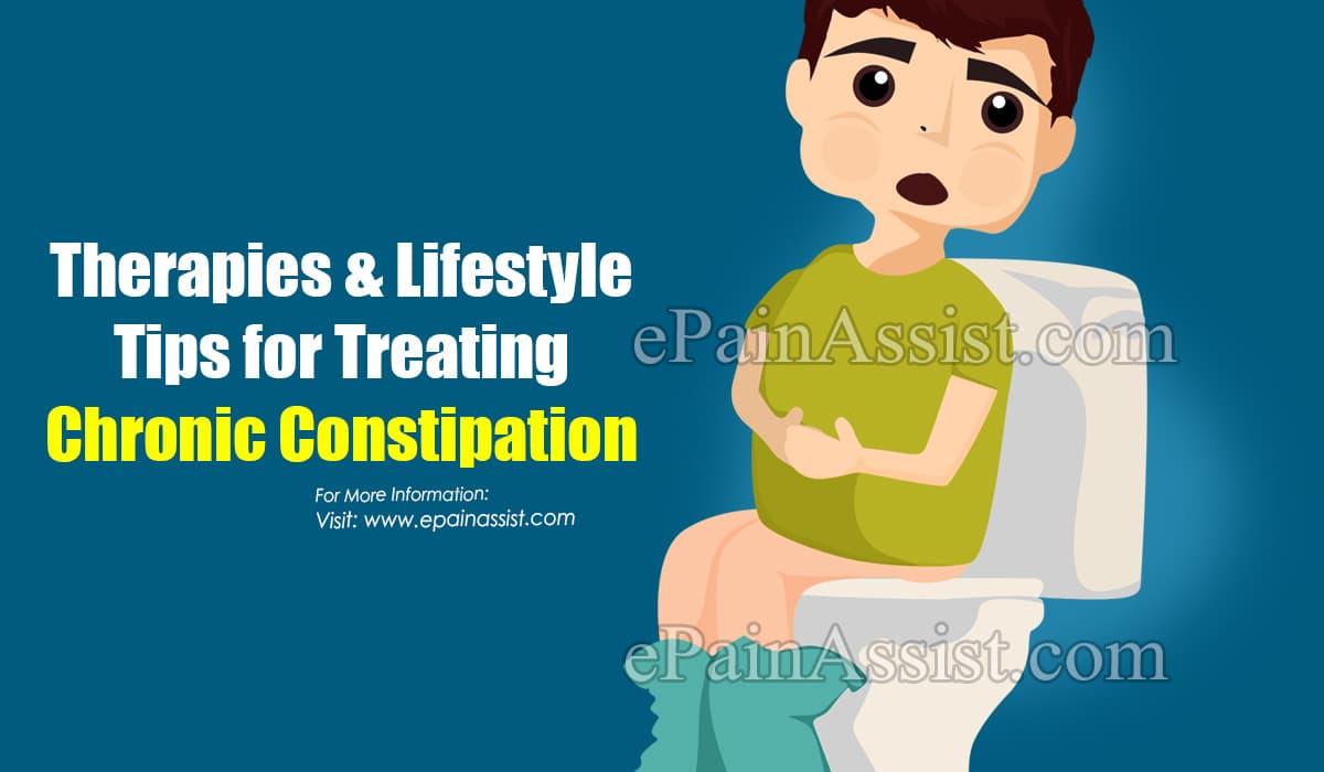 Therapies & Lifestyle Tips for Treating Chronic Constipation