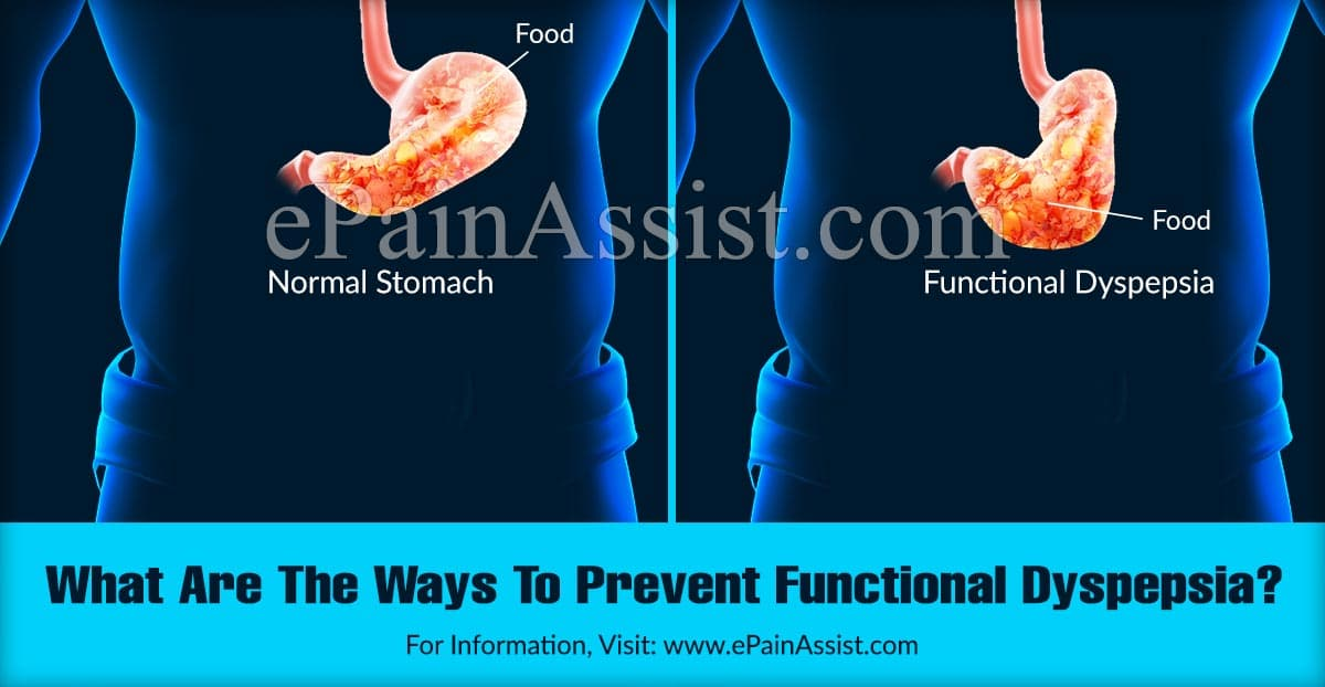 What Are The Ways To Prevent Functional Dyspepsia?