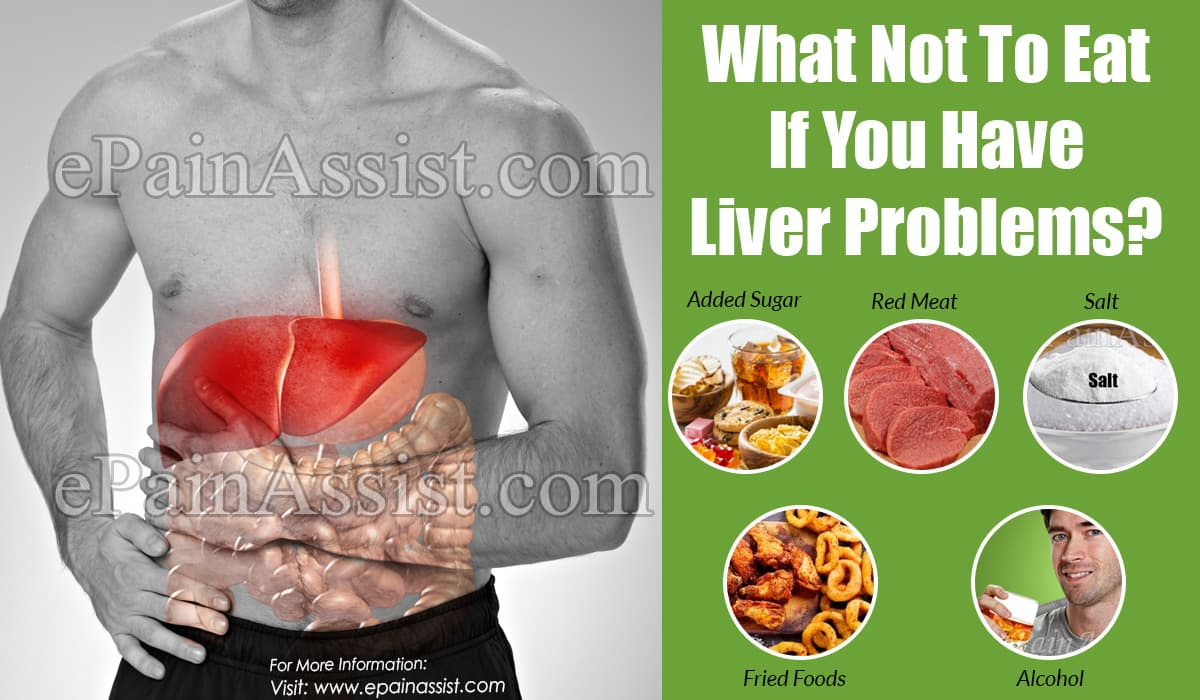 What Not To Eat If You Have Liver Problems?