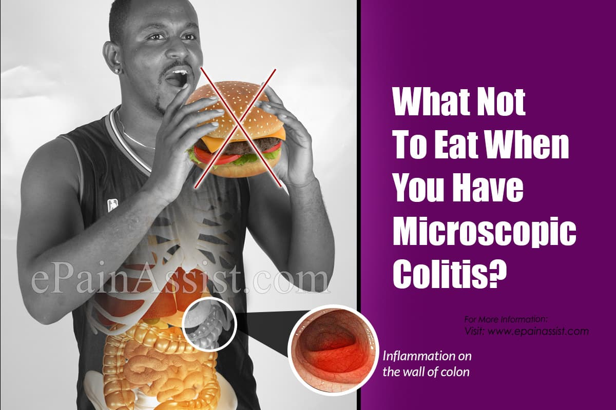 What Not To Eat When You Have Microscopic Colitis?