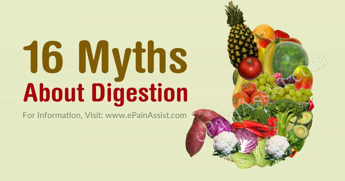 16 Myths About Digestion