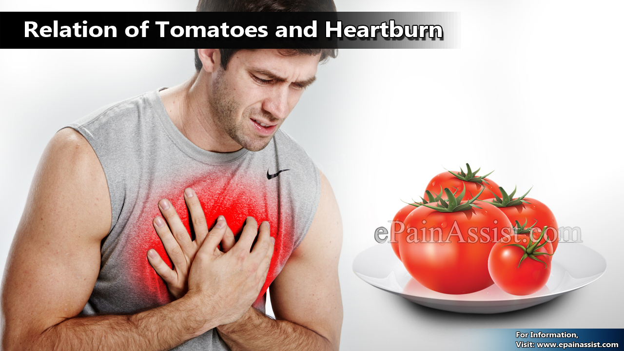Relation of Tomatoes and Heartburn