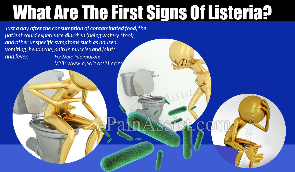 What Are The First Signs Of Listeria?