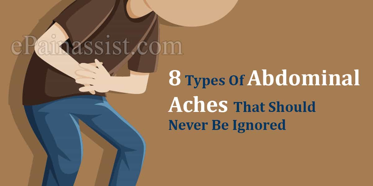 8 Types Of Abdominal Aches That Should Never Be Ignored