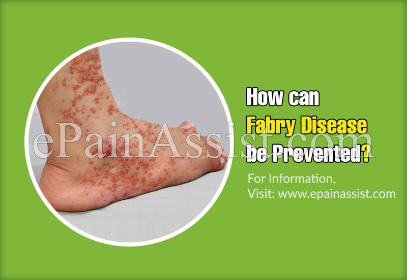 How can Fabry disease be Prevented?