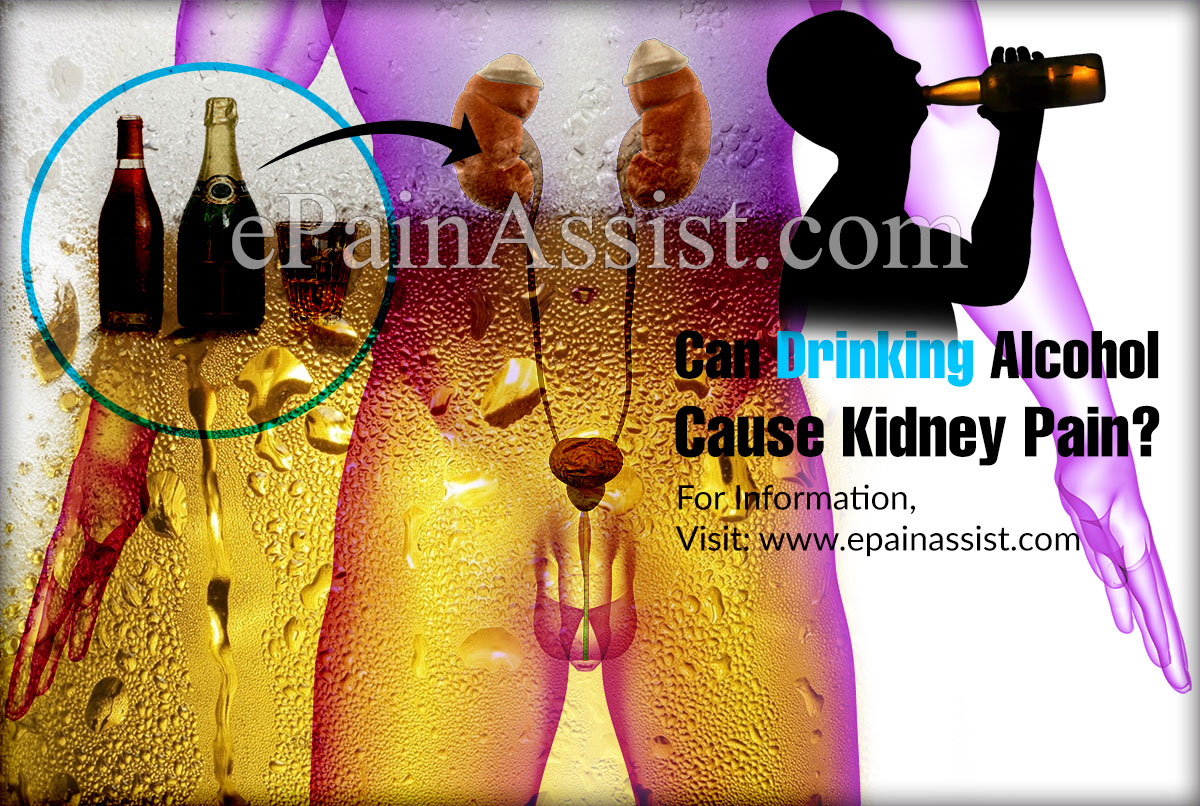 Can Drinking Alcohol Cause Kidney Pain?