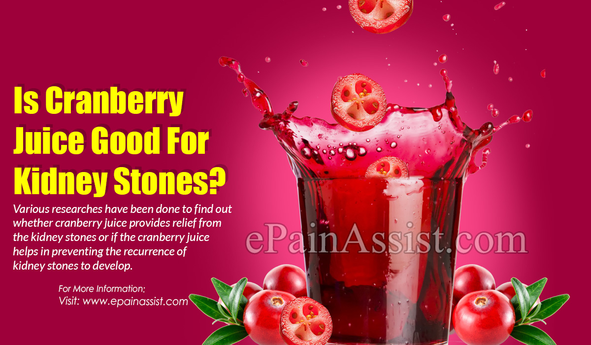 Is Cranberry Juice Good For Kidney Stones?