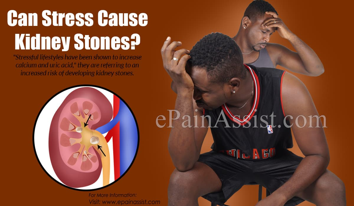 Can Stress Cause Kidney Stones?