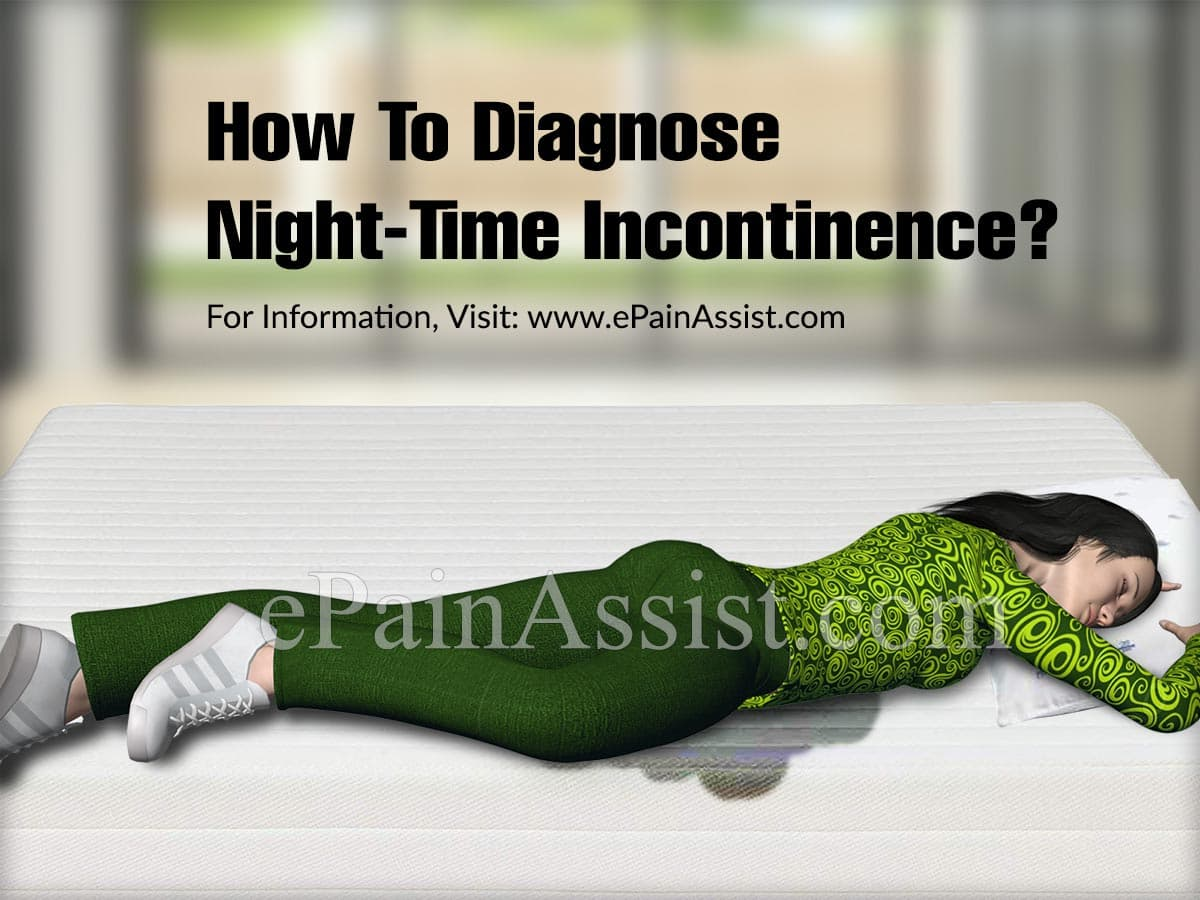 How To Diagnose Night-Time Incontinence?