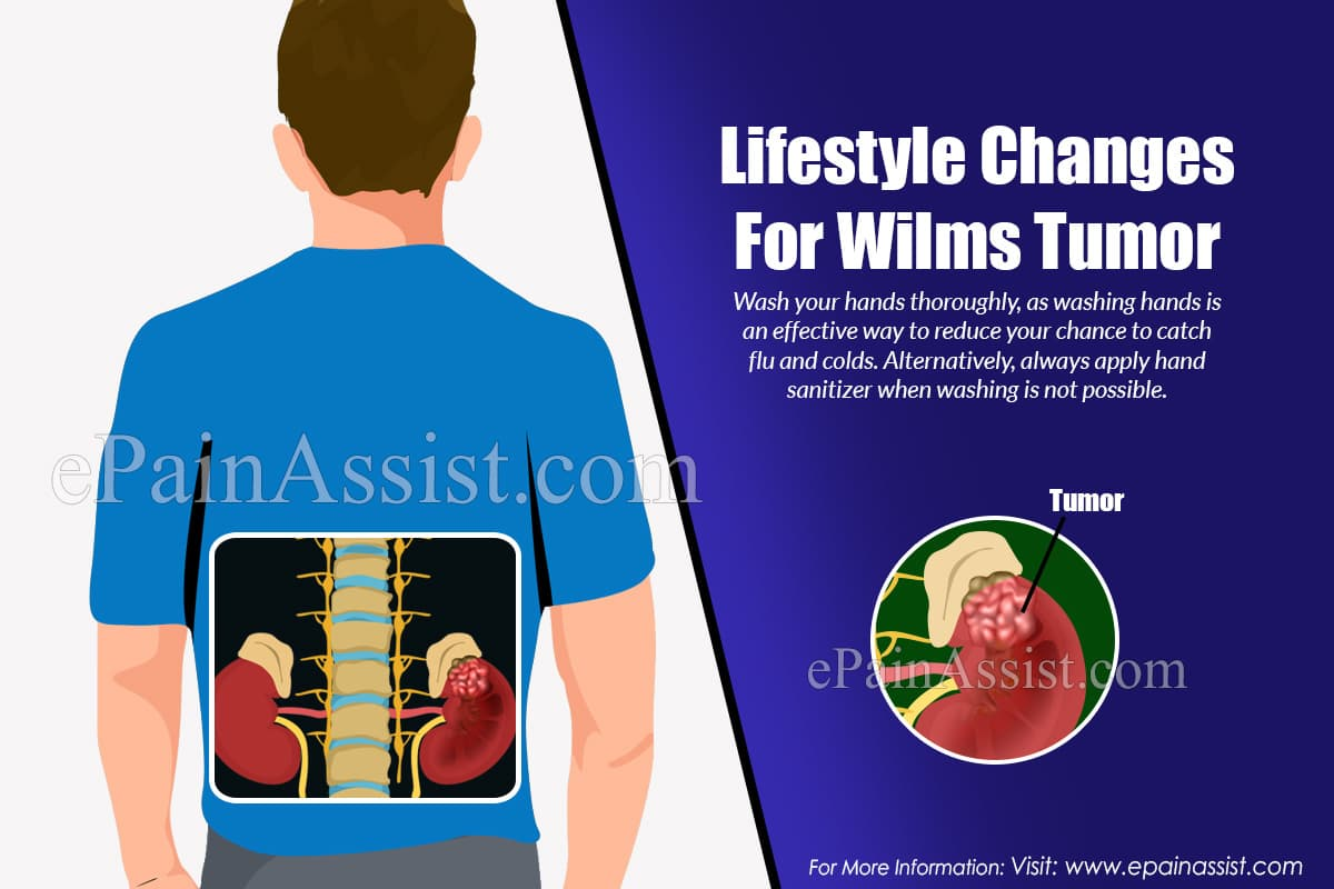 Lifestyle Changes To Deal With Wilms Tumor