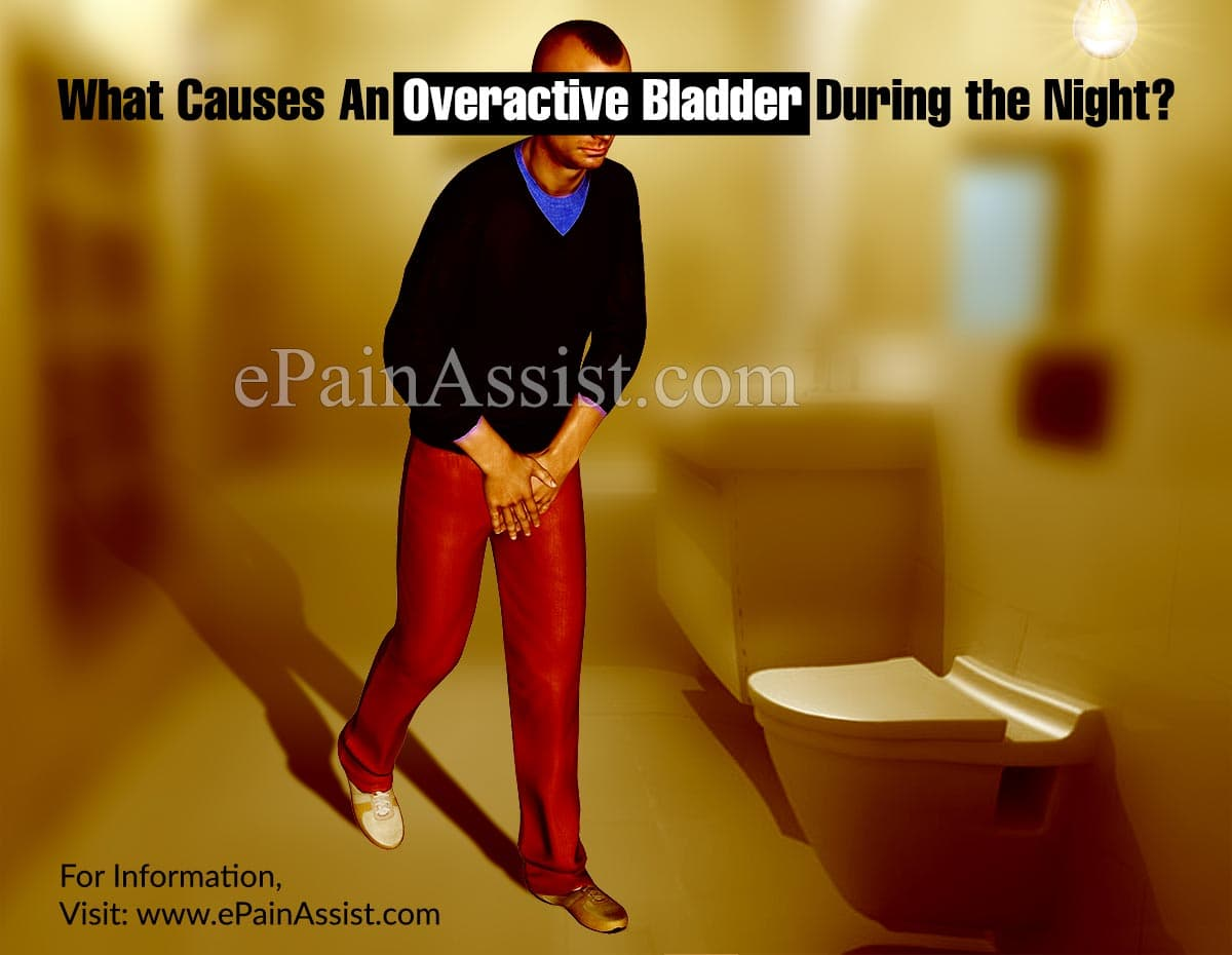 Nocturia: Causes & Treatments of Overactive Bladder During Night